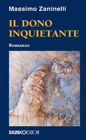 Dono inquietante (Il) Massimo Zaninelli