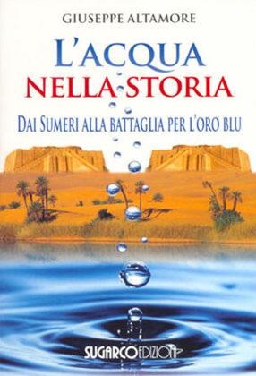 Acqua nella storia (L')Giuseppe Altamore