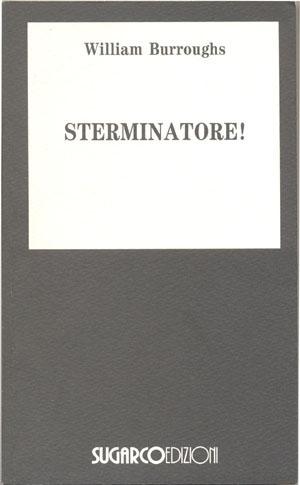 Sterminatore!William Burroughs