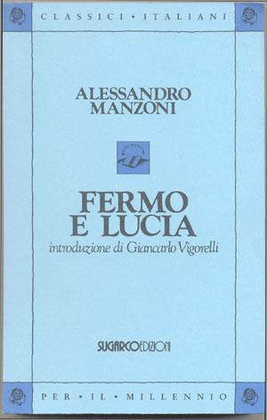 Fermo e LuciaAlessandro Manzoni