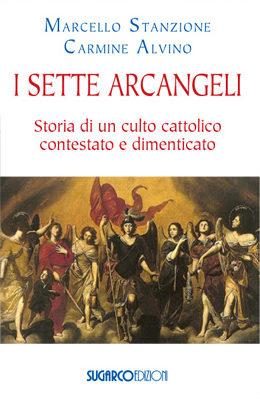 Sette arcangeli (I)Marcello Stanzione – Carmine Alvino