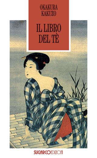 Libro del tè (Il)Okakura Kakuzo
