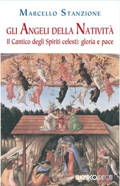 Angeli della Natività (Gli)Marcello Stanzione