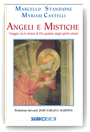 Angeli e MisticheMarcello Stanzione – Myriam Castelli
