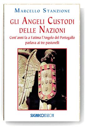 Angeli custodi delle nazioni (Gli)Marcello Stanzione