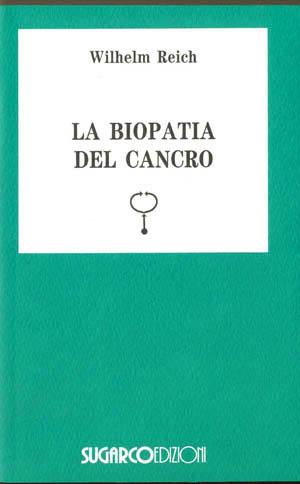 Biopatia del cancro (La)Wilhelm Reich