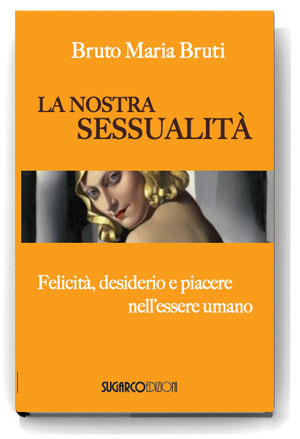 Nostra sessualità (La)Bruto Maria Bruti