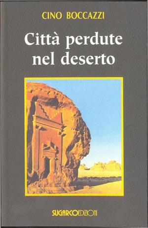 Città perdute nel desertoCino Boccazzi