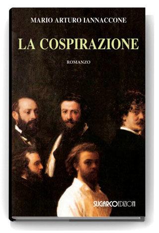 Cospirazione (La)Mario Arturo Iannaccone
