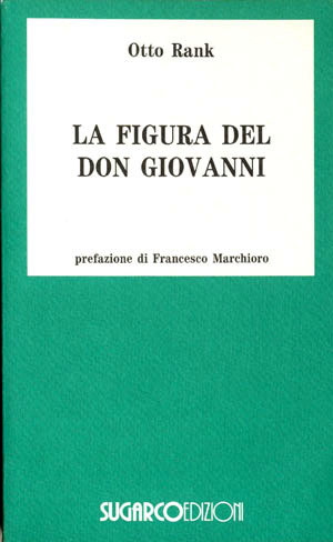 Figura del don Giovanni (La)Otto Rank