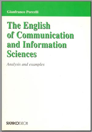 English of Communication and Information Sciences (The)Gianfranco Porcelli