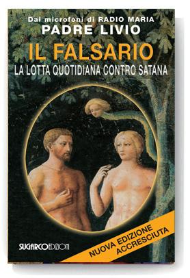 Falsario (Il)Padre Livio Fanzaga