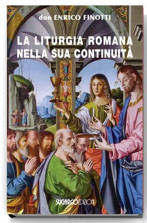 Liturgia romana nella sua continuità (La)Enrico Finotti