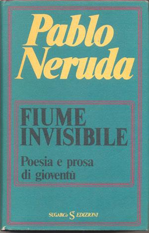 Fiume invisibilePablo Neruda