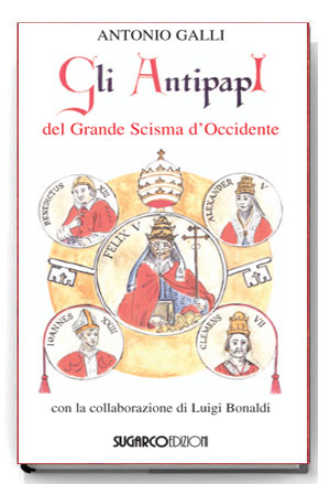 Antipapi del Grande Scisma d'Occidente (Gli)Antonio Galli