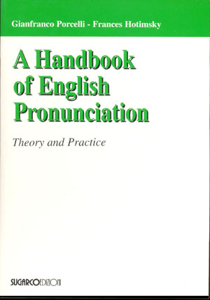 Handbook of English Pronunciation (A)Gianfranco Porcelli – Frances Hotimsky