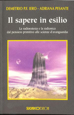 Sapere in esilio (Il)Demetrio P.F. Iero – Adriana Pesante