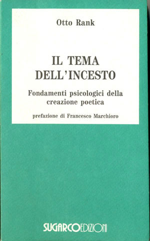 Tema dell'incesto (Il)Otto Rank