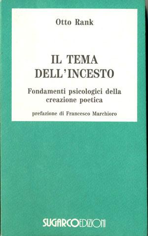 Tema dell'incesto (Il)Otto Rank