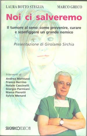 Noi ci salveremoLaura Botto Steglia – Marco Greco