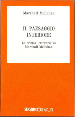 Paesaggio interiore (Il)Marshall McLuhan