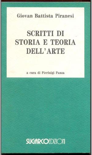 Scritti di storia e teoria dell'arteGiovan Battista Piranesi