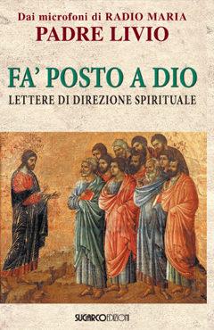 Fa' posto a DioPadre Livio Fanzaga