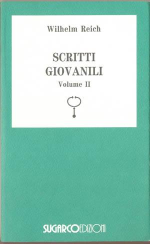 Scritti giovanili – Vol. IIWilhelm Reich