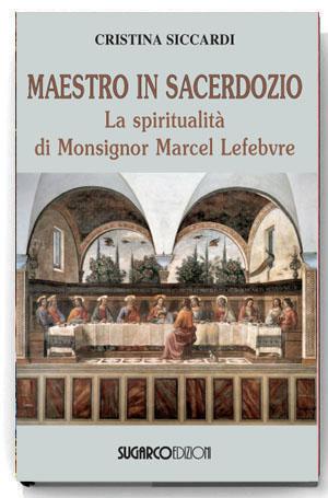Maestro in SacerdozioCristina Siccardi