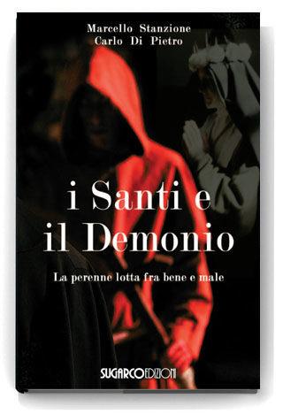 Santi e il Demonio (I)Marcello Stanzione – Carlo Di Pietro