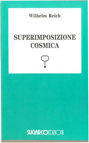 Superimposizione cosmicaWilhelm Reich