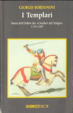 Templari (I)Georges Bordonove