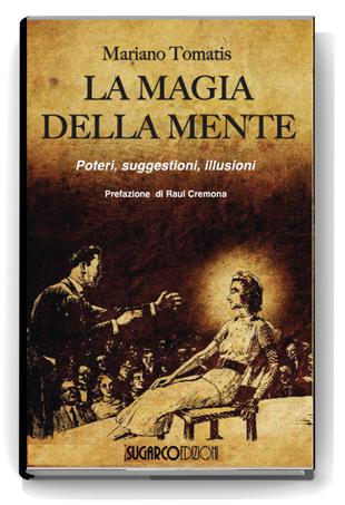 Magia della mente (La)Mariano Tomatis