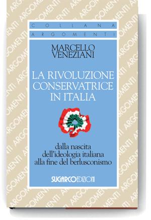 Rivoluzione conservatrice in Italia (La)Marcello Veneziani