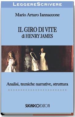 Giro di vite di Henry James (Il)Mario Arturo Iannaccone