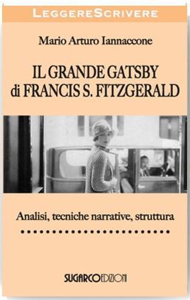 Grande Gatsby di Francis Scott Fitzgerald (Il)Mario Arturo Iannaccone