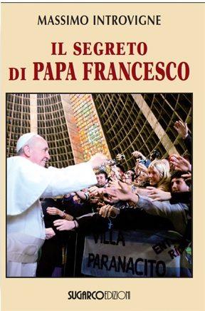 Segreto di Papa Francesco (Il)Massimo Introvigne