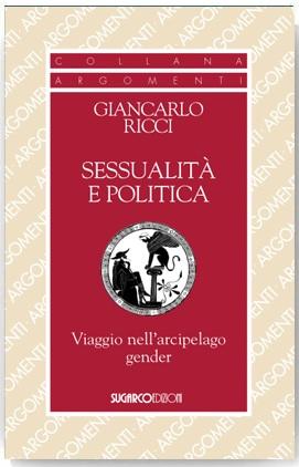 Sessualità e politicaGiancarlo Ricci