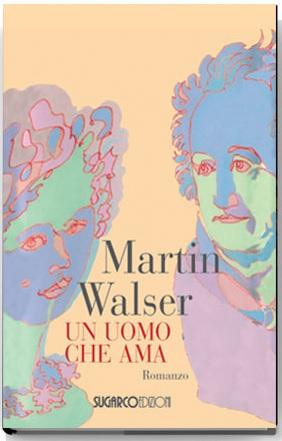 Uomo che ama (Un)Martin Walser