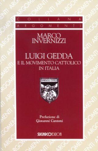 Luigi Gedda e il movimento cattolico in ItaliaMarco Invernizzi