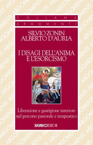 Disagi dell'anima e l'esorcismo (I)Silvio Zonin, Alberto D'Auria