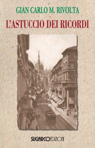 Astuccio dei ricordi (L')Gian Carlo Maria Rivolta