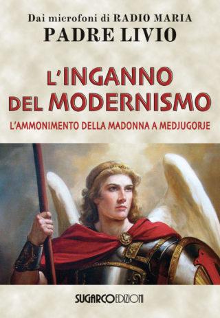 Inganno del modernismo (L')Padre Livio Fanzaga