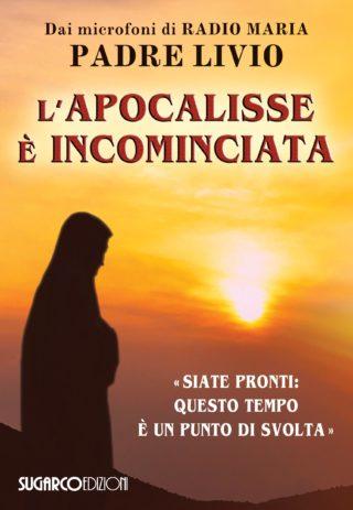 Apocalisse è incominciata (L')Padre Livio Fanzaga