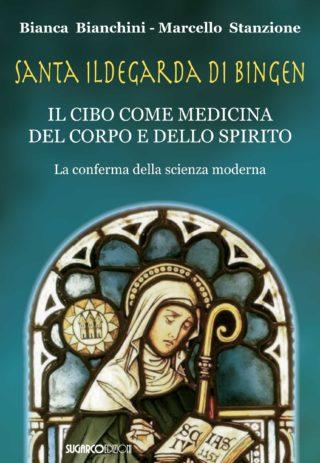 Santa Ildegarda di BingenBianca Bianchini, Marcello Stanzione